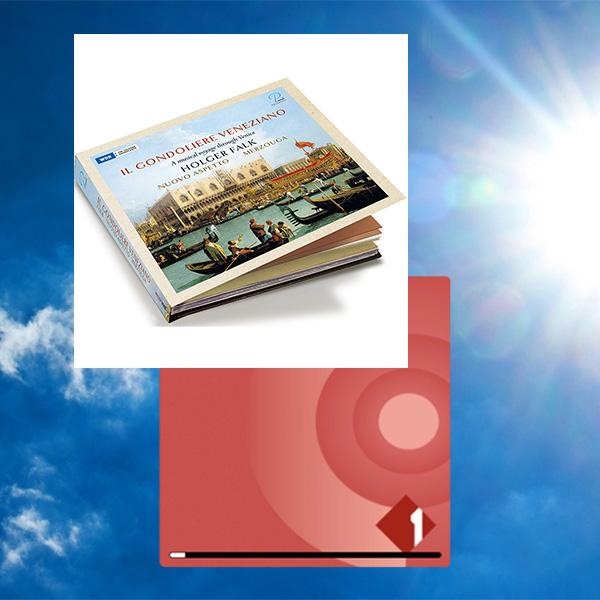 """""""Heiterer Himmel, ruhige Wellen"""" – Ö1-Sendung """"Des-Cis"""": Interview mit Holger Falk zu seiner CD """"Il gondoliere veneziano"""""""