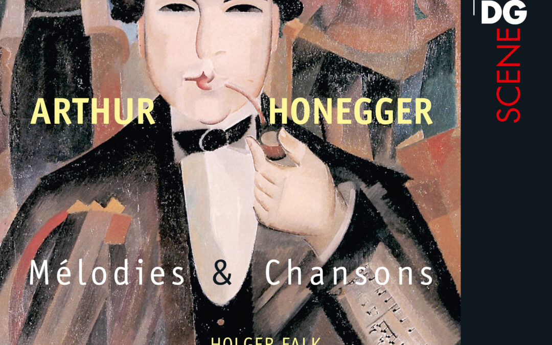 New CD: Arthur Honegger: Mélodies & Chansons
